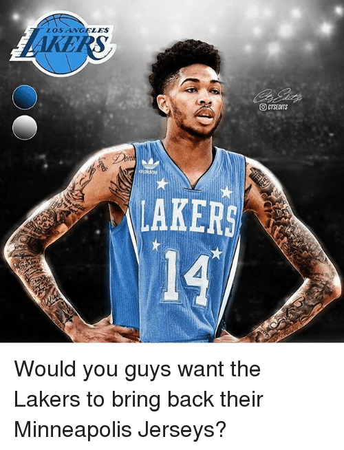 Los Angeles Lakers, Memes, and Minneapolis: LOSANGELES  IKE  AKERS  14 Would you guys want the Lakers to bring back their Minneapolis Jerseys?