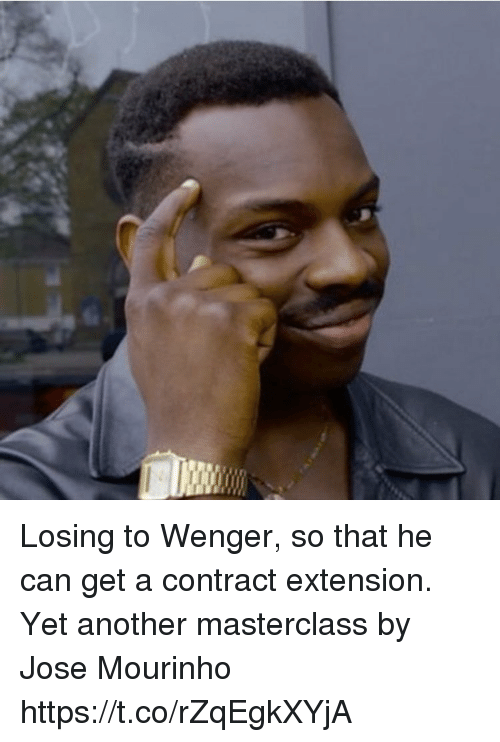 Memes, José Mourinho, and 🤖: Losing to Wenger, so that he can get a contract extension.  Yet another masterclass by Jose Mourinho https://t.co/rZqEgkXYjA