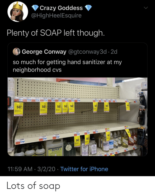 soap: Lots of soap