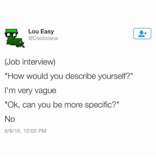 how to answer describe yourself in an interview
