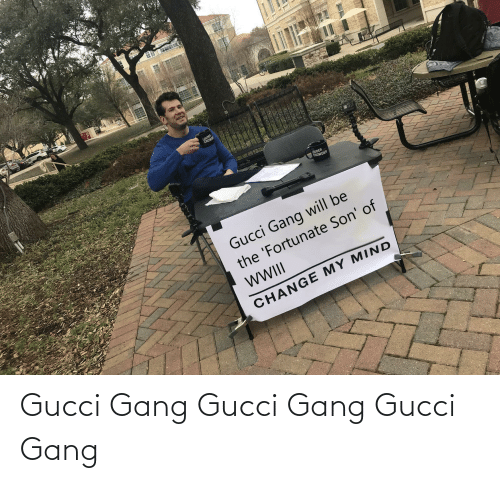 Crowder: LOUDER  CROWDE  LOUDER  CROWDER  Gucci Gang will be  the 'Fortunate Son' of  WII  CHANGE MY MIND Gucci Gang Gucci Gang Gucci Gang