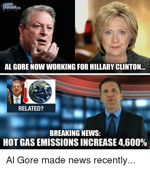 Hillary Clinton Latest News: LOUDER CROWDER COM AL GORE NOW WORKING FOR HILLARY CLINTON