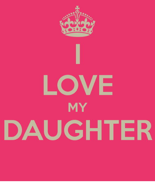 Love My Daughter: LOVE  MY  DAUGHTER