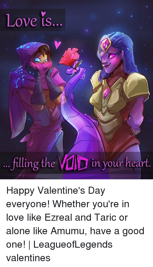 if you're spending valentine day alone meme - 25 Best Memes About Amumu