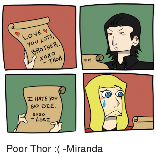 Obrazki forumowe i Avengersowe. - Page 3 Love-v-lots-brother-thor-i-hate-you-go-die-6082609