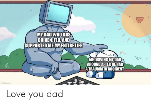 Dad: Love you dad