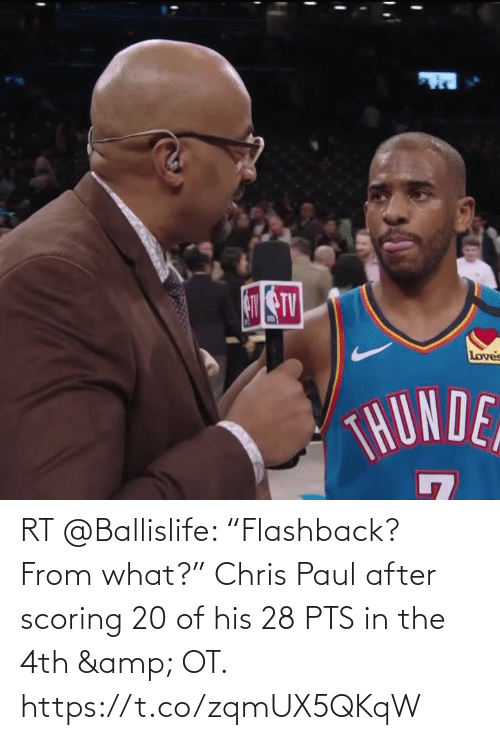 """Chris Paul: Loves  THUNDE RT @Ballislife: """"Flashback? From what?""""   Chris Paul after scoring 20 of his 28 PTS in the 4th & OT.    https://t.co/zqmUX5QKqW"""