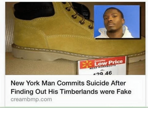 Creambmp: Low Price  ena 46  New York Man Commits Suicide After  Finding out His Timberlands were Fake  creambmp.com