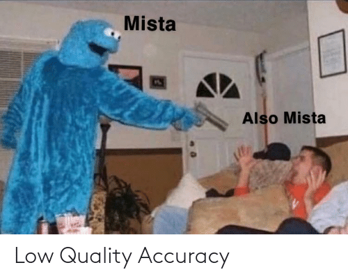 accuracy: Low Quality Accuracy