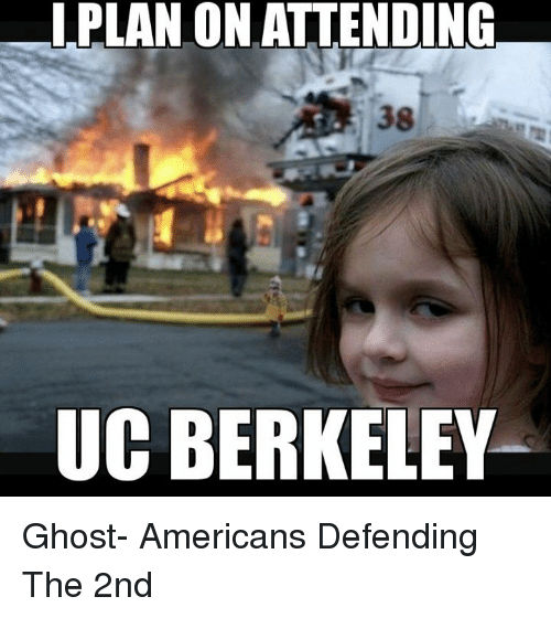Memes, 🤖, and Ghosts: LPLAN ON ATTENDING  UC BERKELEY Ghost- Americans Defending The 2nd