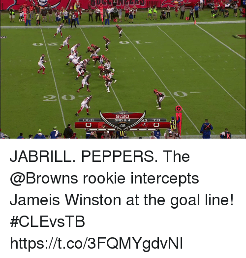 Jameis Winston, Memes, and Browns: LST  9:30  3RD & 4  CLE  08 JABRILL. PEPPERS.  The @Browns rookie intercepts Jameis Winston at the goal line! #CLEvsTB https://t.co/3FQMYgdvNI