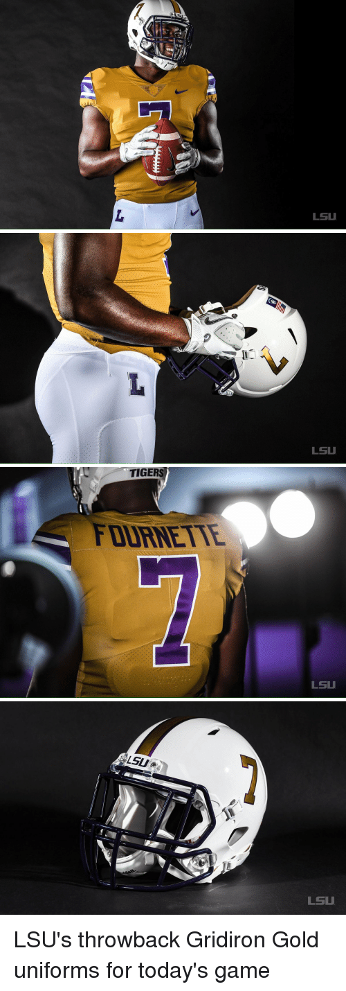 lsu tigers: LSU   LSU   TIGERS  FOURNETTE  LSU   LSU  LSU LSU's throwback Gridiron Gold uniforms for today's game