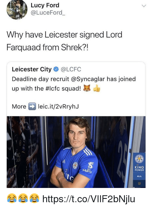 Leicester City: Lucy Forc  @LuceFord  Why have Leicester signed Lord  Farquaad from Shrek?!  Leicester City @LCFC  Deadline day recruit @Syncaglar has joined  up with the #lcfc squad!  Moreleic.it/2vRryhJ  KING  POWER  iclc 😂😂😂 https://t.co/VIlF2bNjlu
