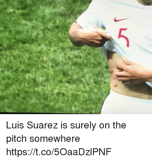 suarez: Luis Suarez is surely on the pitch somewhere https://t.co/5OaaDzlPNF