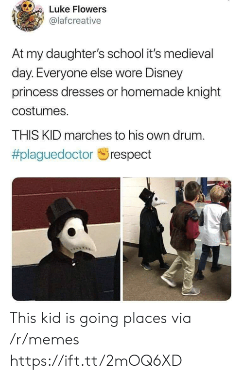 Daughters: Luke Flowers  @lafcreative  At my daughter's school it's medieval  day. Everyone else wore Disney  princess dresses or homemade knight  costumes.  THIS KID marches to his own drum.  This kid is going places via /r/memes https://ift.tt/2mOQ6XD