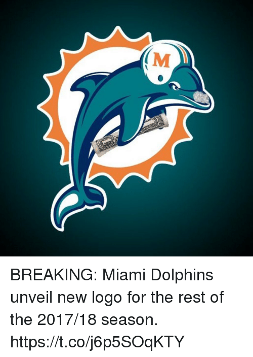 m breaking miami dolphins unveil new logo for the rest 28219771 🔥 25 best memes about miami dolphins miami dolphins memes