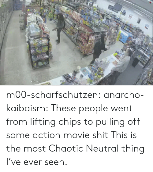 chaotic neutral: m00-scharfschutzen: anarcho-kaibaism:  These people went from lifting chips to pulling off some action movie shit  This is the most Chaotic Neutral thing I've ever seen.