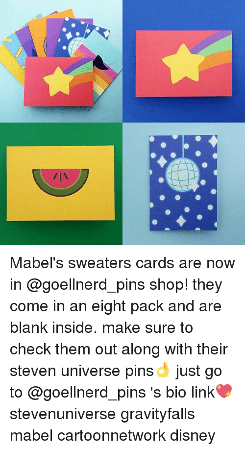 Memes, 🤖, and Shop: Mabel's sweaters cards are now in @goellnerd_pins shop! they come in an eight pack and are blank inside. make sure to check them out along with their steven universe pins👌 just go to @goellnerd_pins 's bio link💖 stevenuniverse gravityfalls mabel cartoonnetwork disney