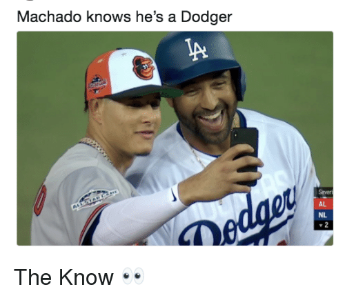 Mlb, Hes, and  Know: Machado knows he's a Dodger  Severi  AL  NL The Know  👀
