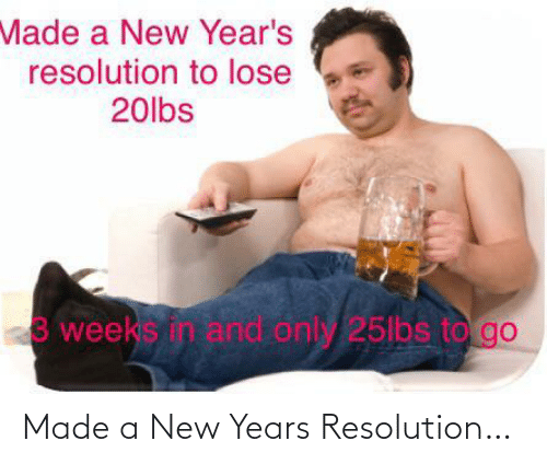 resolution: Made a New Years Resolution…