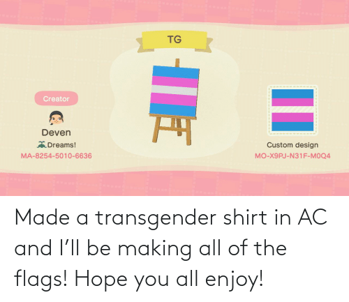 flags: Made a transgender shirt in AC and I'll be making all of the flags! Hope you all enjoy!