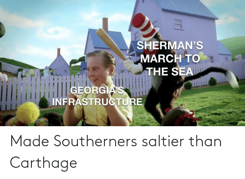 carthage: Made Southerners saltier than Carthage