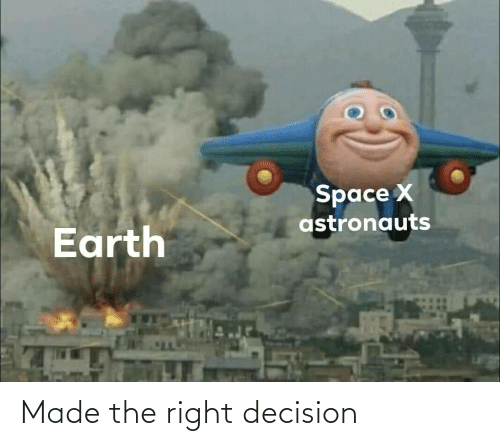 decision: Made the right decision