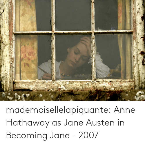 anne: mademoisellelapiquante: Anne Hathaway as Jane Austen in Becoming Jane - 2007