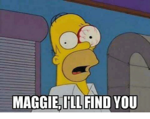 Maggie Ill Find You: MAGGIE ILL FIND  YOU