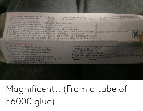 Tube: Magnificent.. (From a tube of E6000 glue)