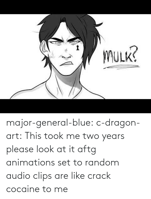 dragon: major-general-blue: c-dragon-art: This took me two years please look at it aftg animations set to random audio clips are like crack cocaine to me