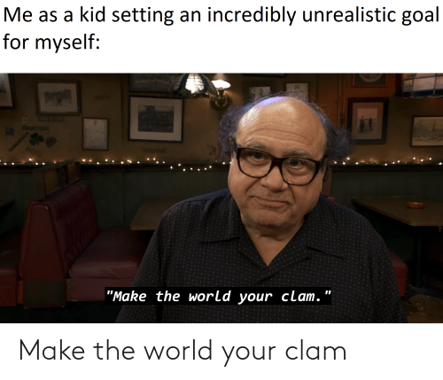 clam: Make the world your clam