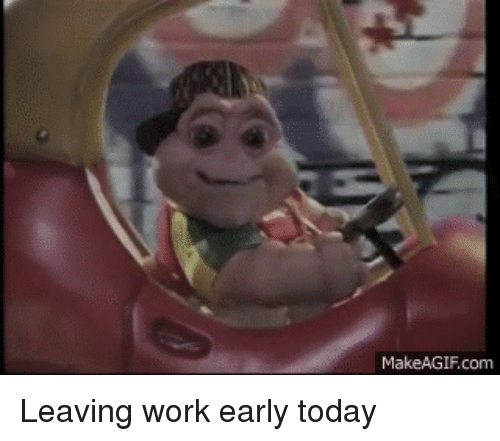 Leaving Work Early Funny Meme : Best memes about leaving work early