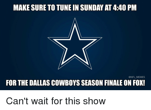Dallas Cowboys, Football, and Nfl: MAKESURE TO TUNE IN SUNDAY AT440 PM  @NFL MEMES  FOR THE DALLAS COWBOYS SEASON FINALE ON FOX! Can't wait for this show