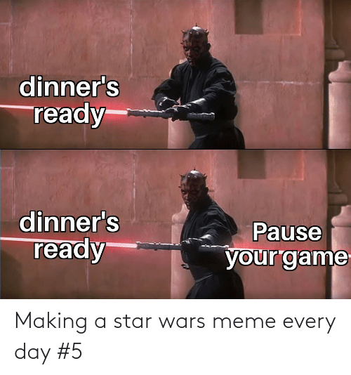 star wars meme: Making a star wars meme every day #5