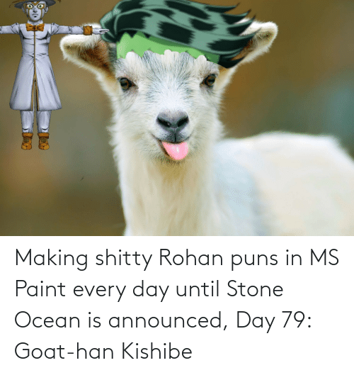 ms paint: Making shitty Rohan puns in MS Paint every day until Stone Ocean is announced, Day 79: Goat-han Kishibe