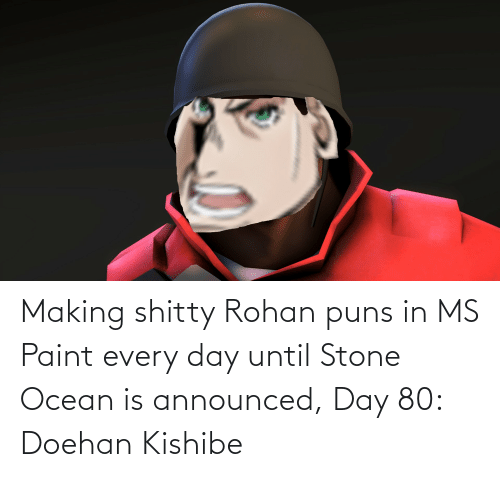 ms paint: Making shitty Rohan puns in MS Paint every day until Stone Ocean is announced, Day 80: Doehan Kishibe