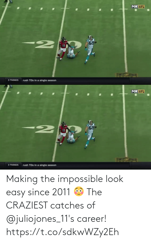 career: Making the impossible look easy since 2011 😳  The CRAZIEST catches of @juliojones_11's career! https://t.co/sdkwWZy2Eh