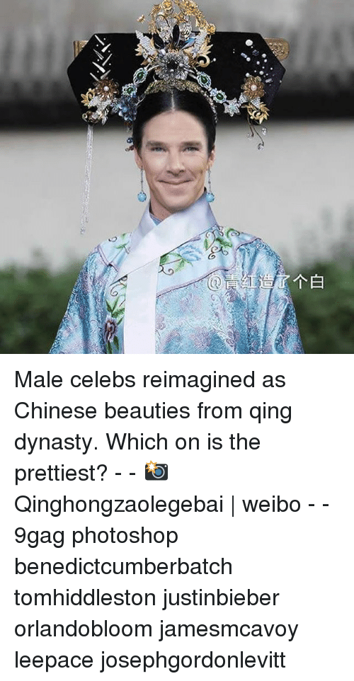 9gag, Memes, and Photoshop: Male celebs reimagined as Chinese beauties from qing dynasty. Which on is the prettiest? - - 📸Qinghongzaolegebai   weibo - - 9gag photoshop benedictcumberbatch tomhiddleston justinbieber orlandobloom jamesmcavoy leepace josephgordonlevitt