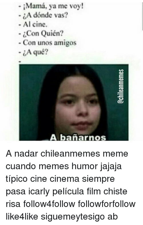 Funny chilean memes of 2016 on sizzle 9 11 for Vas al
