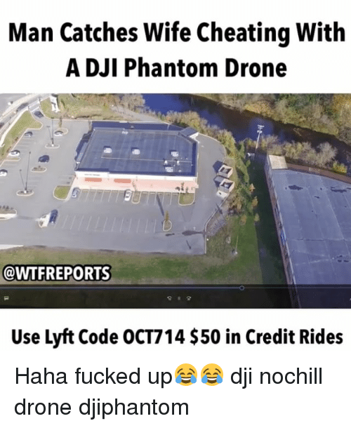 Catches wife cheating with drone-9494