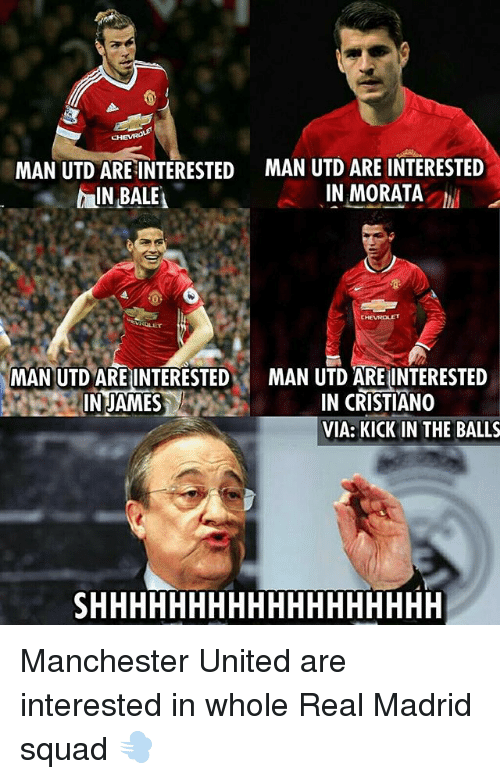 Kick in the Balls, Memes, and Real Madrid: MAN UTD ARE INTERESTED MAN UTD ARE INTERESTED  IN MORATA  AIN BALE  MAN UTD ARE INTERESTED  MAN UTD ARE INTERESTED  IN CRISTIANO  JAMES  VIA: KICK IN THE BALLS Manchester United are interested in whole Real Madrid squad 💨