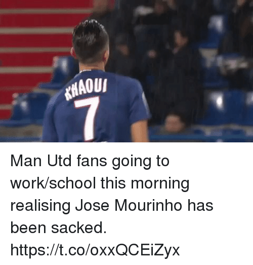 going to work: Man Utd fans going to work/school this morning realising Jose Mourinho has been sacked. https://t.co/oxxQCEiZyx