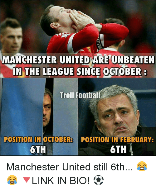 Manchester United Funny Meme : Manchester united are unbeaten in the league singe october