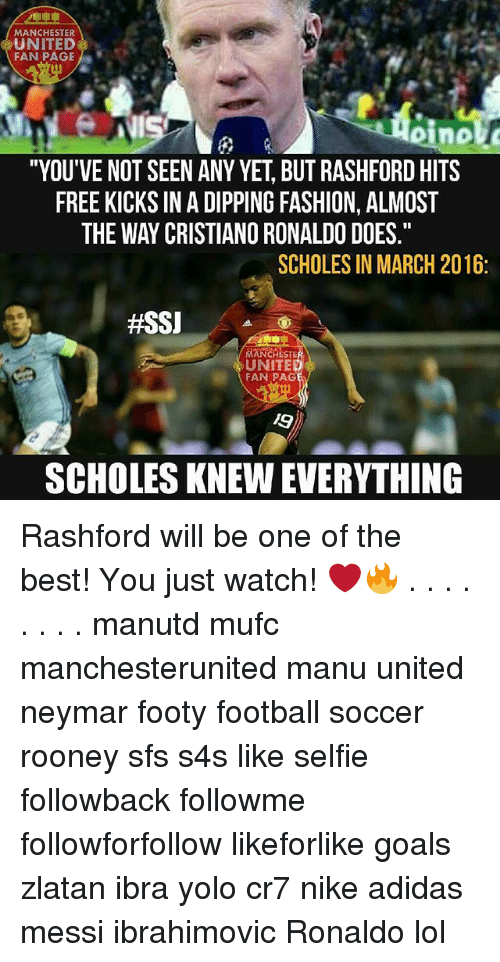 "free kicks: MANCHESTER  UNITED  FAN PAGE  ""YOU'VE NOT SEEN ANY YET BUT RASHFORDHITS  FREE KICKS IN ADIPPING FASHION, ALMOST  THE WAY CRISTIANO RONALDO DOES  SCHOLES IN MARCH 2016  #SSJ  MANCHESTE  UNITE  FAN PAG  SCHOLESKNEWEVERYTHING Rashford will be one of the best! You just watch! ❤️🔥 . . . . . . . . manutd mufc manchesterunited manu united neymar footy football soccer rooney sfs s4s like selfie followback followme followforfollow likeforlike goals zlatan ibra yolo cr7 nike adidas messi ibrahimovic Ronaldo lol"