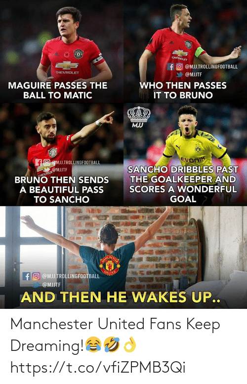 Manchester United: Manchester United Fans Keep Dreaming!😂🤣👌 https://t.co/vfiZPMB3Qi