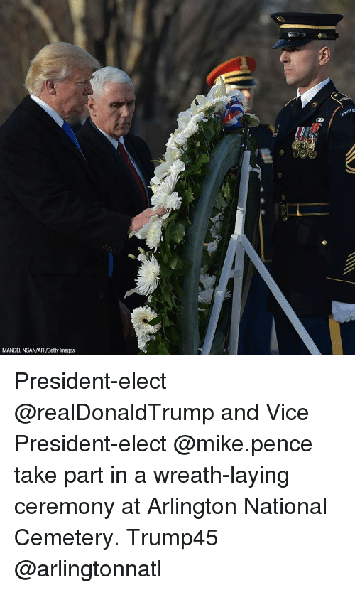Lay's, Memes, and Getty Images: MANDEL NGAN/AFP/Getty Images President-elect @realDonaldTrump and Vice President-elect @mike.pence take part in a wreath-laying ceremony at Arlington National Cemetery. Trump45 @arlingtonnatl