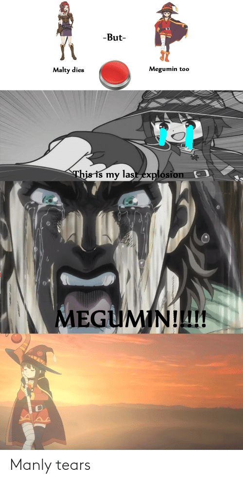 manly: Manly tears