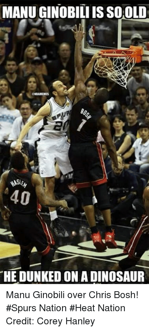 Nba, Nationals, and Manu: MANUGINOBILI ISSOOLD  THE DUNKED ON A DINOSAUR Manu Ginobili over Chris Bosh! #Spurs Nation #Heat Nation Credit: Corey Hanley