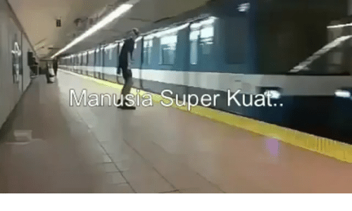 Indonesian (Language), Super, and Manusia: Manusia Super Kuat..